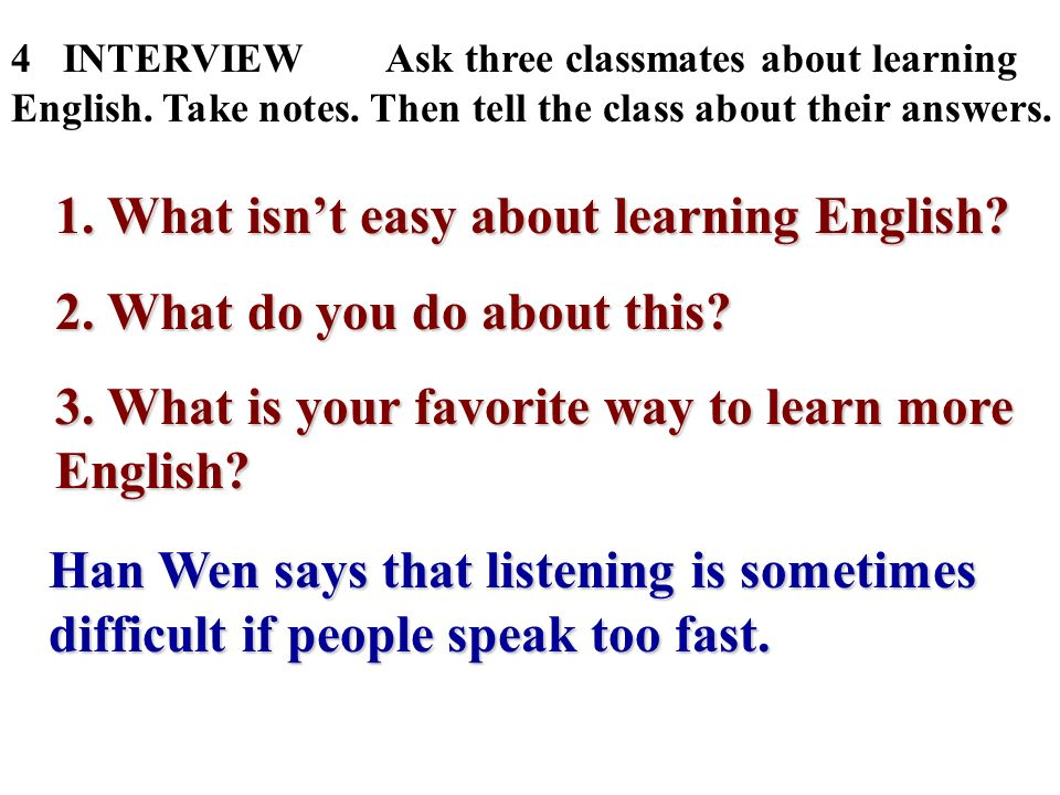 1. What isn't easy about learning English