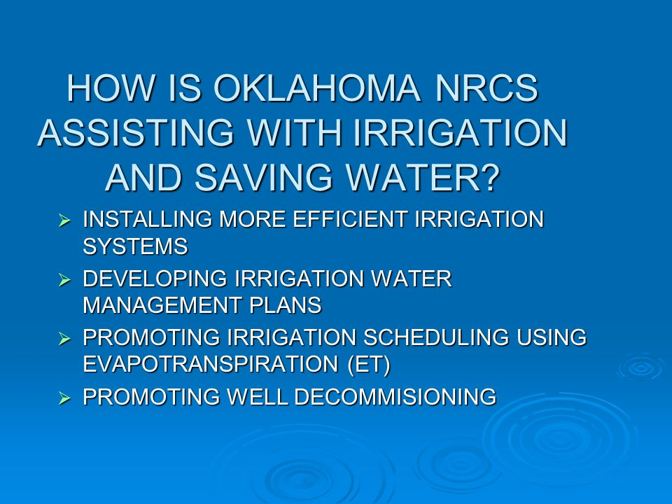 HOW IS OKLAHOMA NRCS ASSISTING WITH IRRIGATION AND SAVING WATER