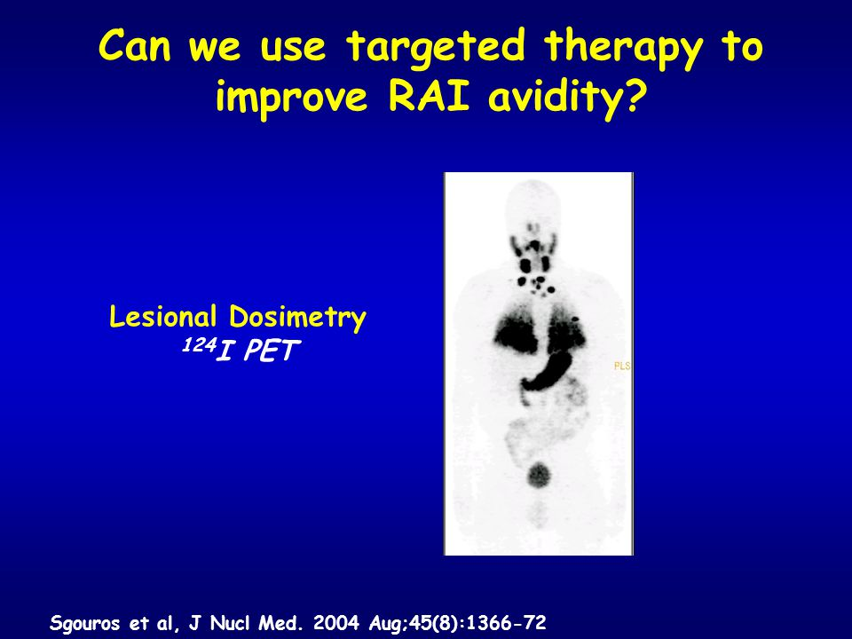Can we use targeted therapy to improve RAI avidity