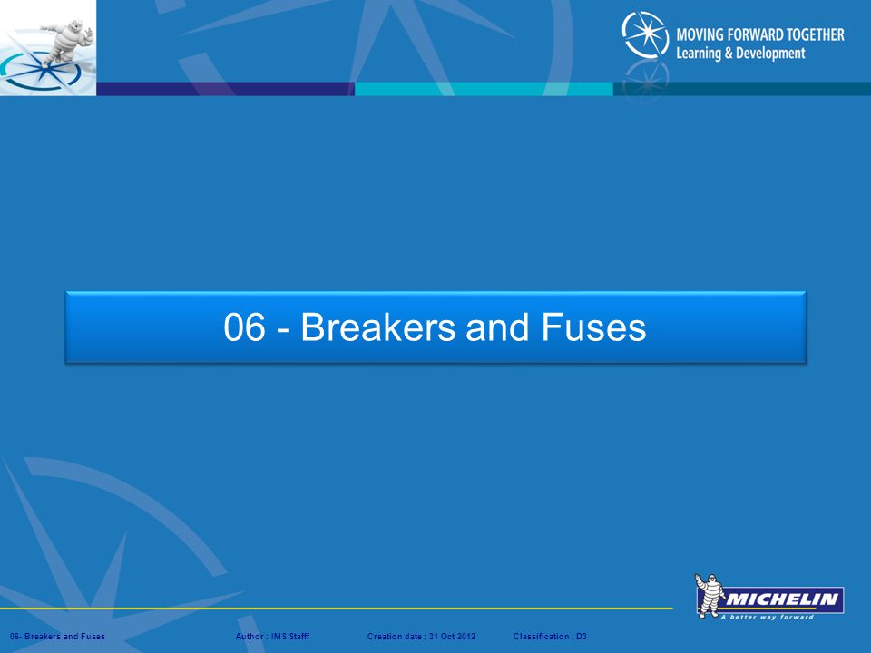 06 - Breakers and Fuses