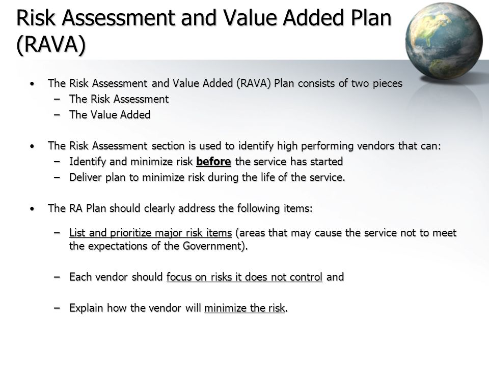 Risk Assessment and Value Added Plan (RAVA)