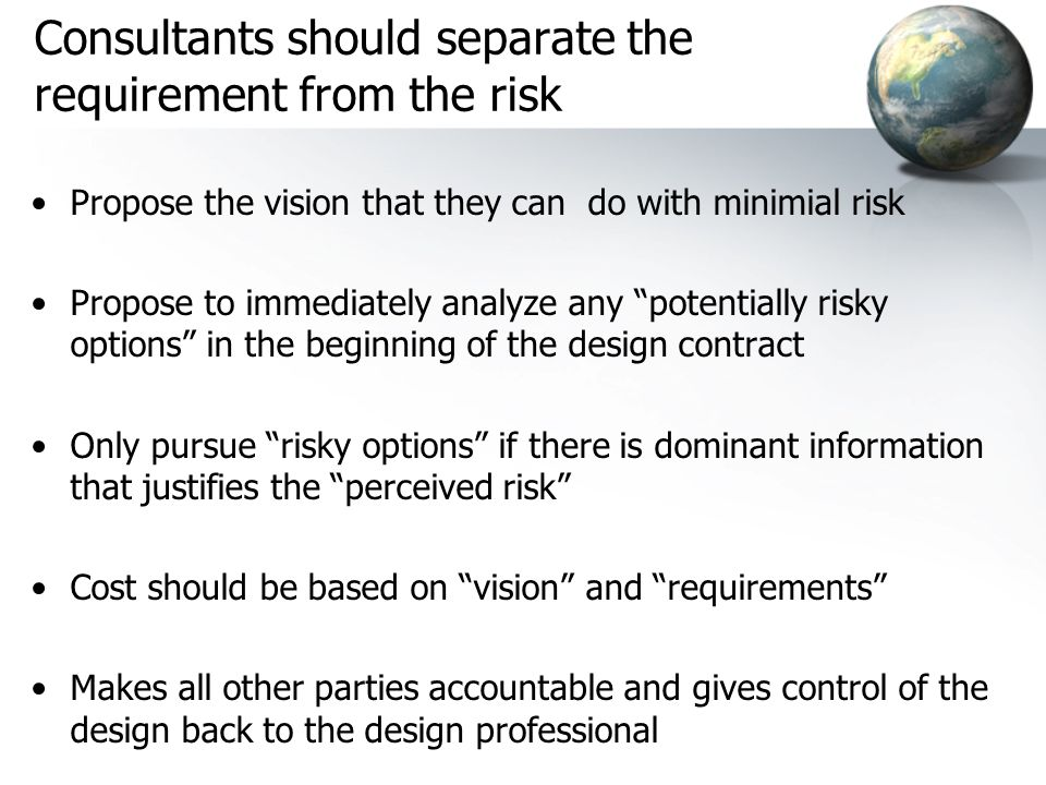 Consultants should separate the requirement from the risk