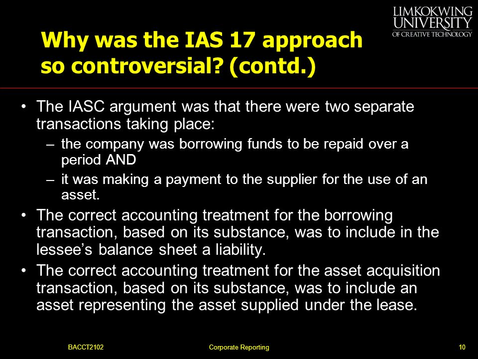 Why was the IAS 17 approach so controversial (contd.)
