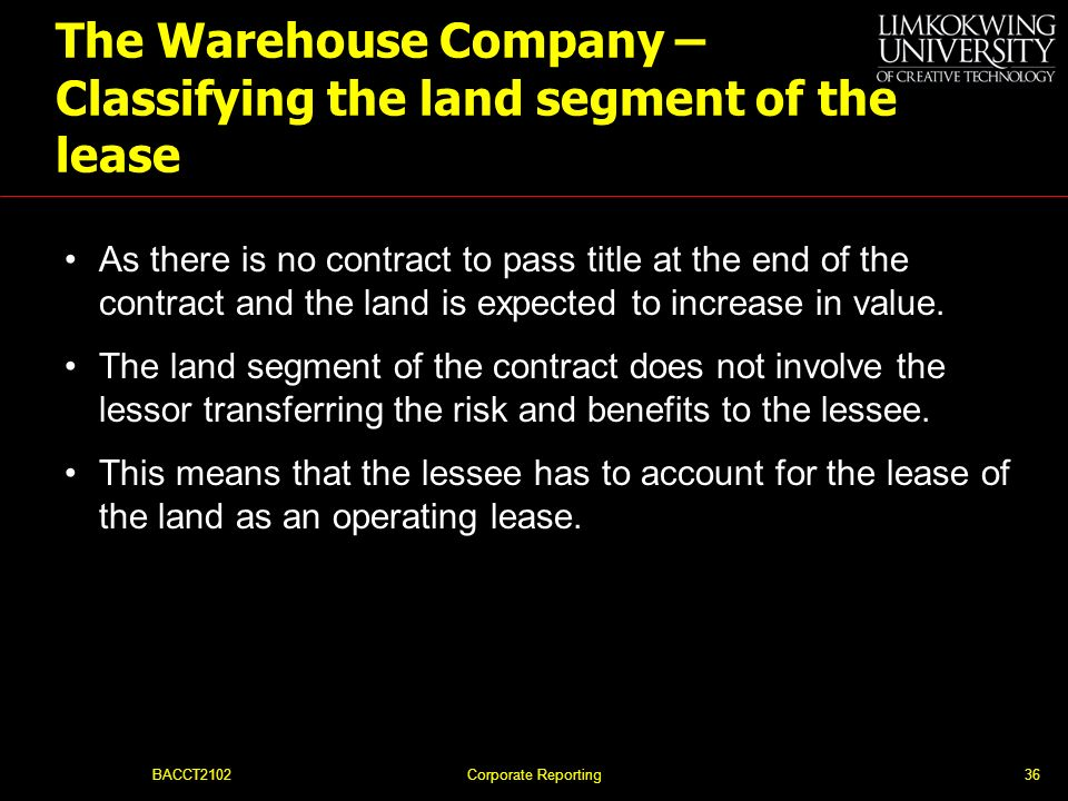 The Warehouse Company – Classifying the land segment of the lease