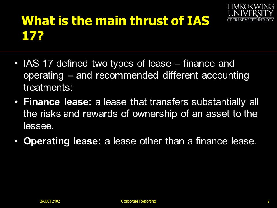 What is the main thrust of IAS 17