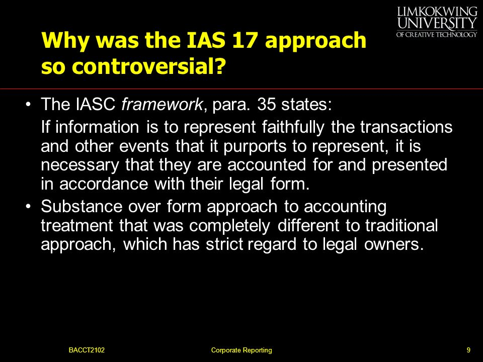 Why was the IAS 17 approach so controversial