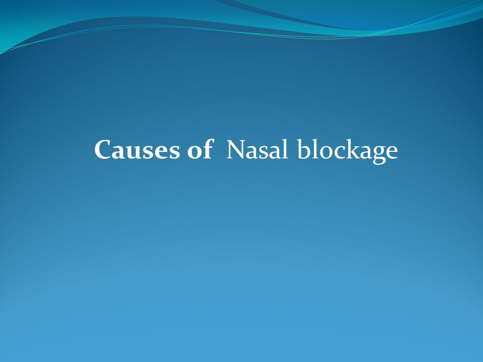 Causes of Nasal blockage