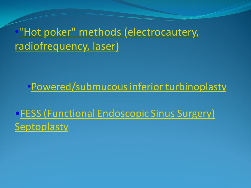 Hot poker methods (electrocautery, radiofrequency, laser)