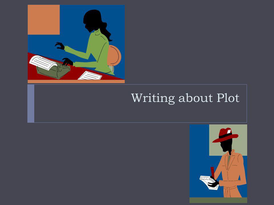 Writing about Plot