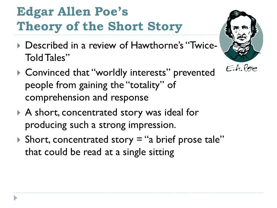 Edgar Allen Poe's Theory of the Short Story