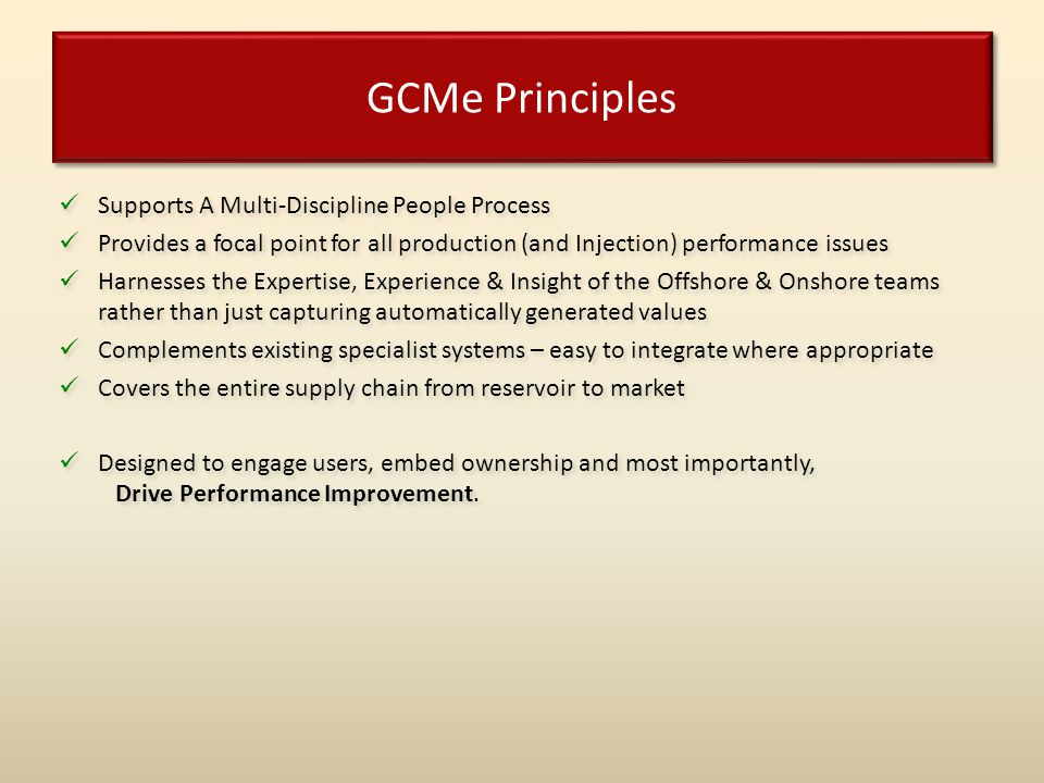 GCMe Principles Supports A Multi-Discipline People Process