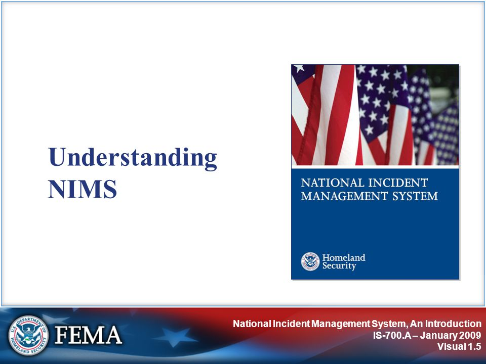 IS-700.A: National Incident Management System, An Introduction