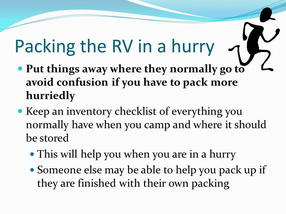 Packing the RV in a hurry