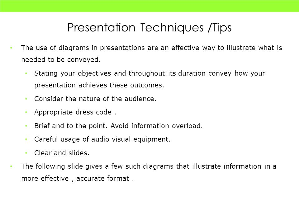 Presentation Techniques /Tips