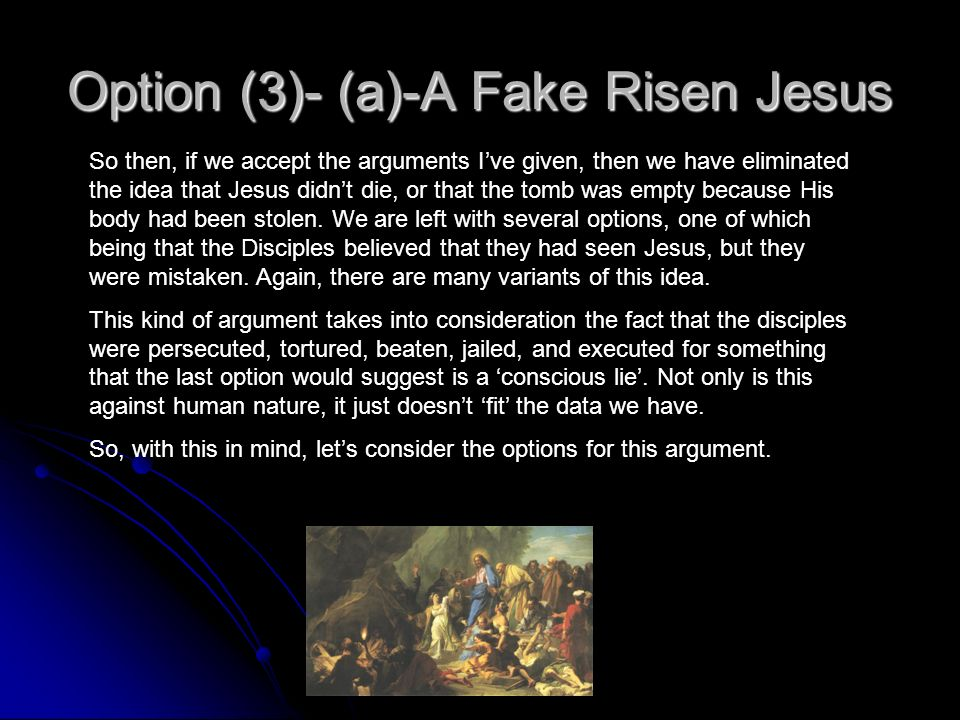 Option (3)- (a)-A Fake Risen Jesus