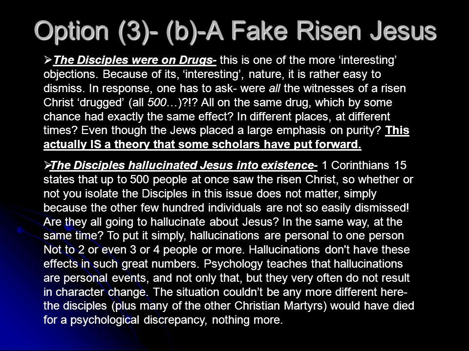 Option (3)- (b)-A Fake Risen Jesus