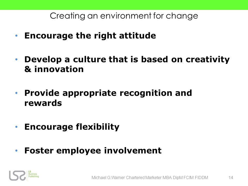Creating an environment for change