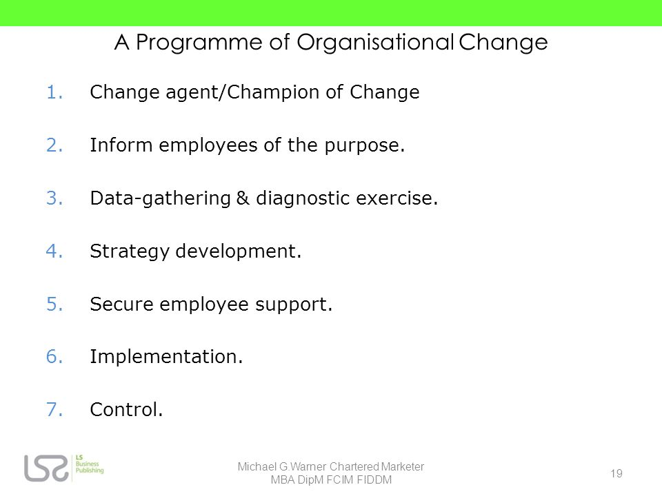 A Programme of Organisational Change