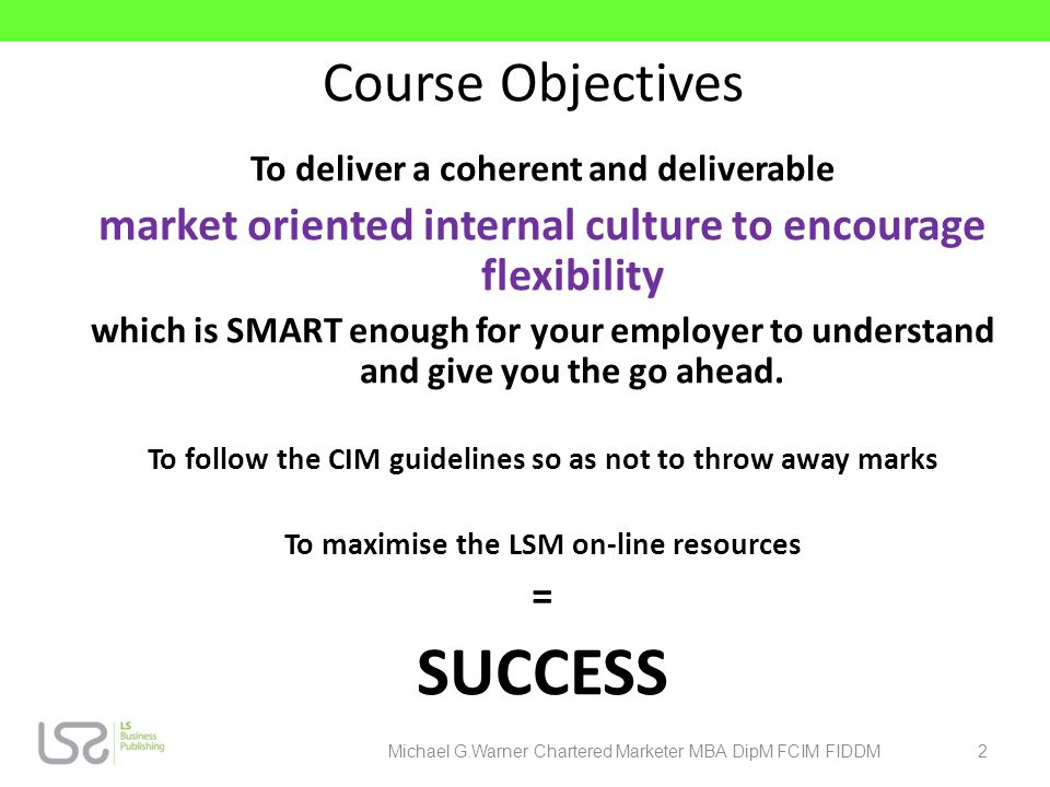 SUCCESS Course Objectives