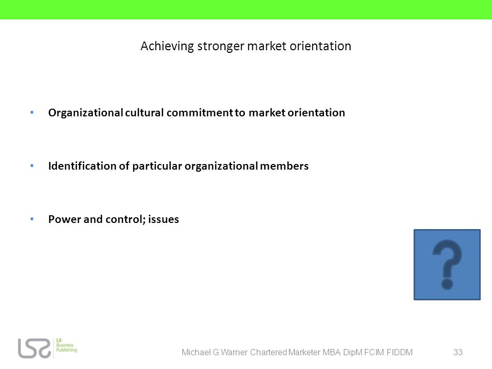 Achieving stronger market orientation