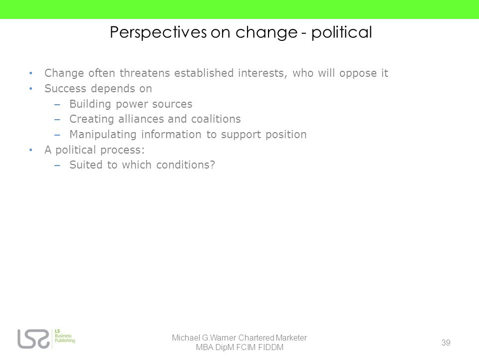 Perspectives on change - political