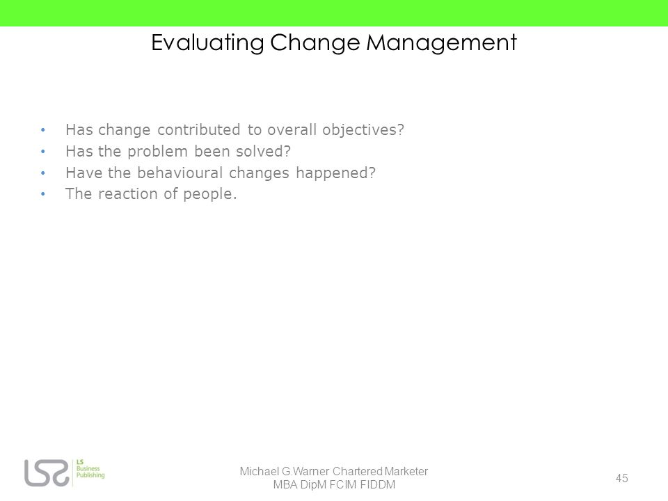 Evaluating Change Management