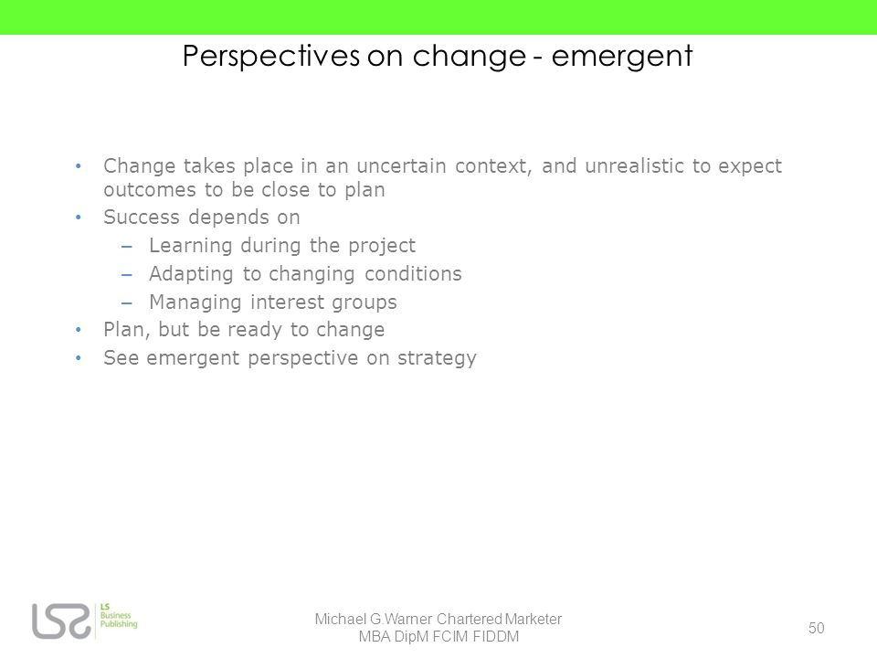 Perspectives on change - emergent