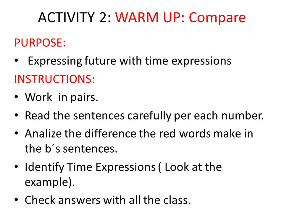 ACTIVITY 2: WARM UP: Compare