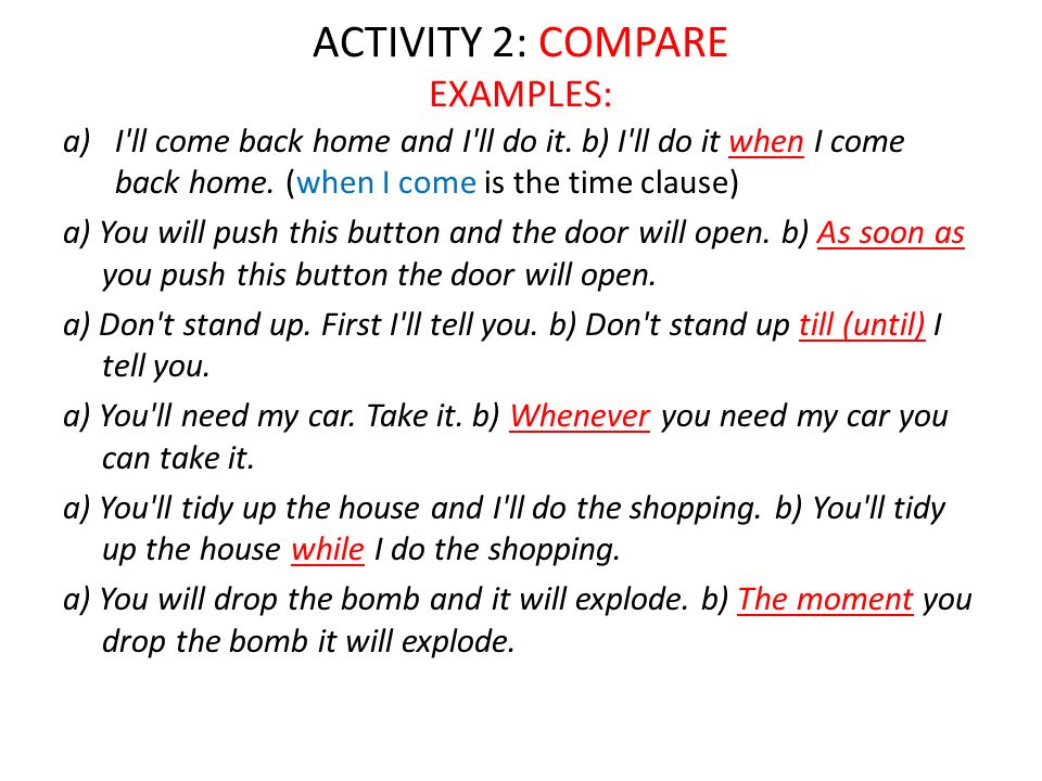 ACTIVITY 2: COMPARE EXAMPLES: