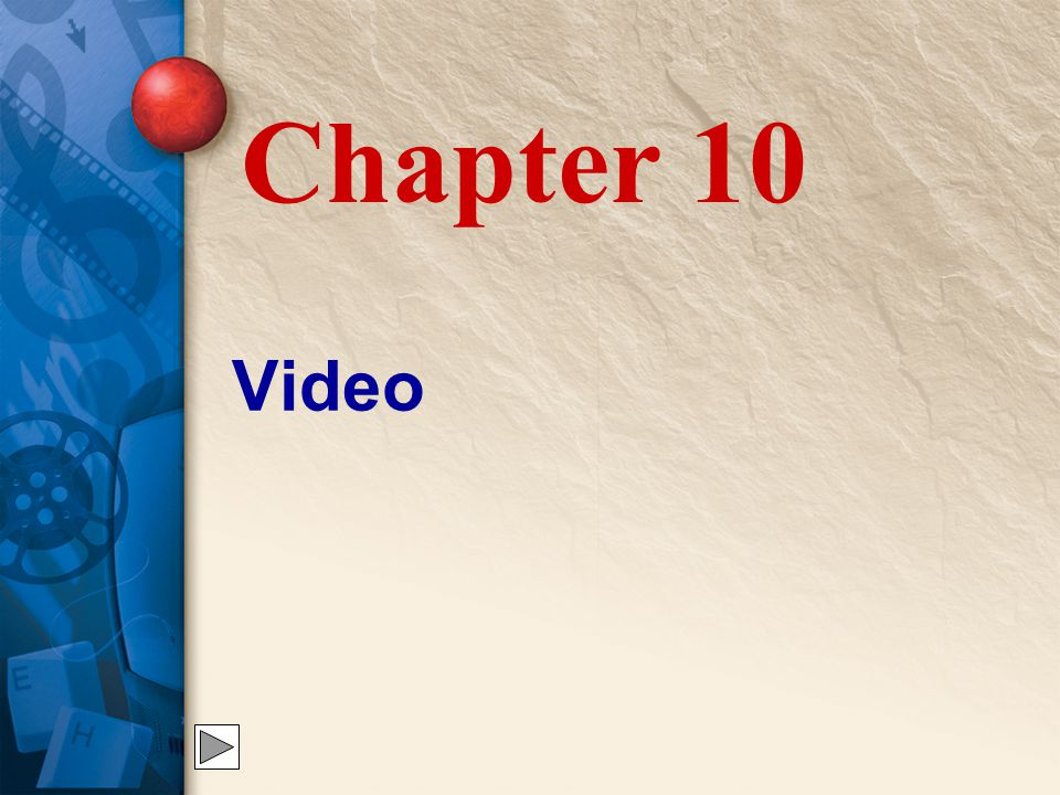 Chapter 10 Video