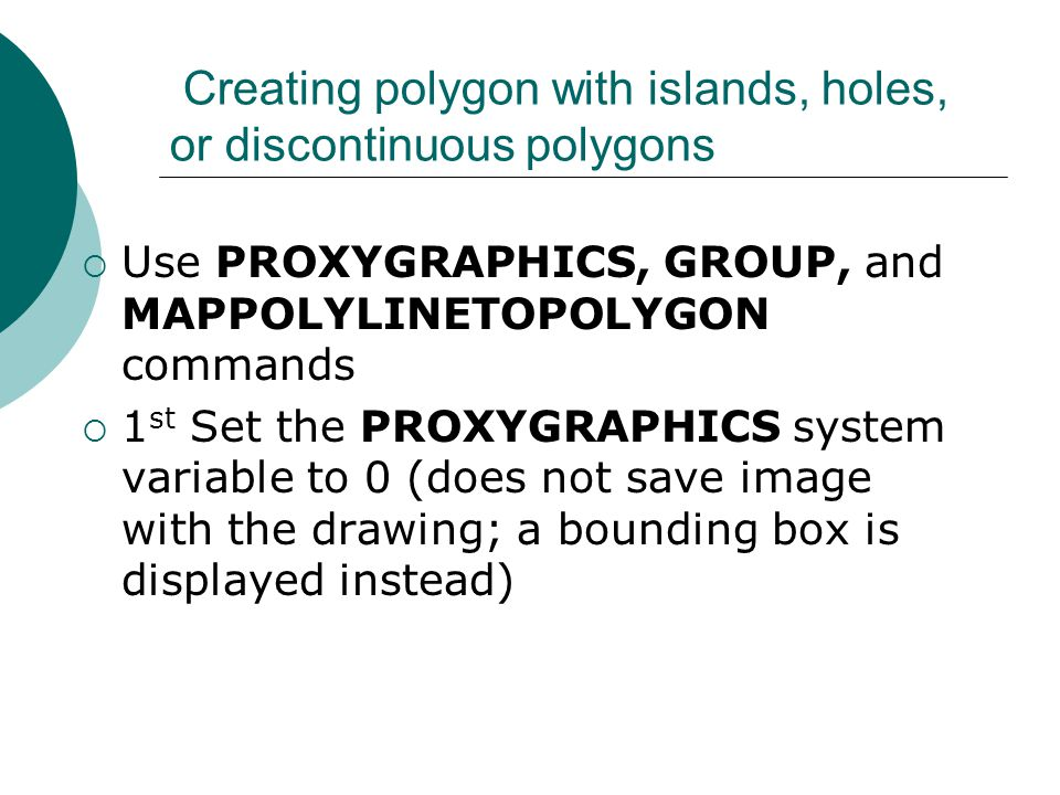 Creating polygon with islands, holes, or discontinuous polygons