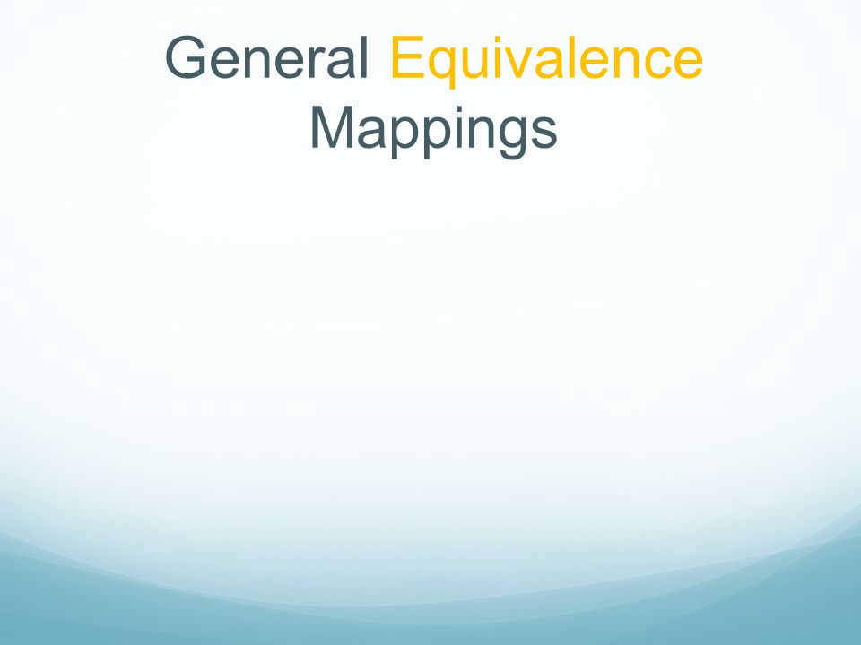 General Equivalence Mappings