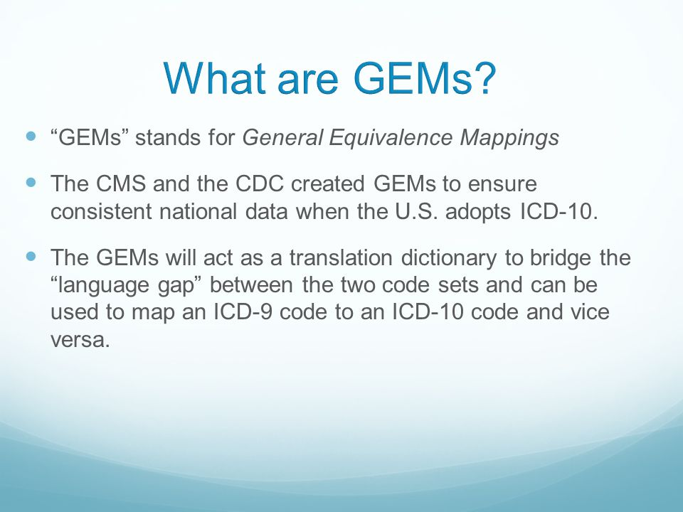 What are GEMs GEMs stands for General Equivalence Mappings