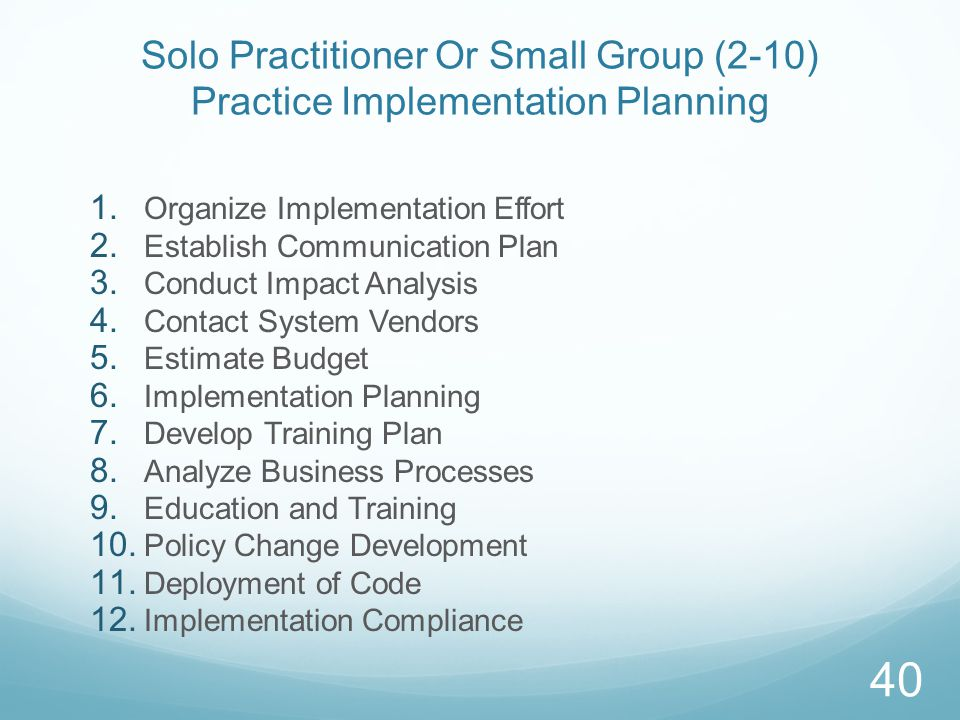 Solo Practitioner Or Small Group (2-10) Practice Implementation Planning