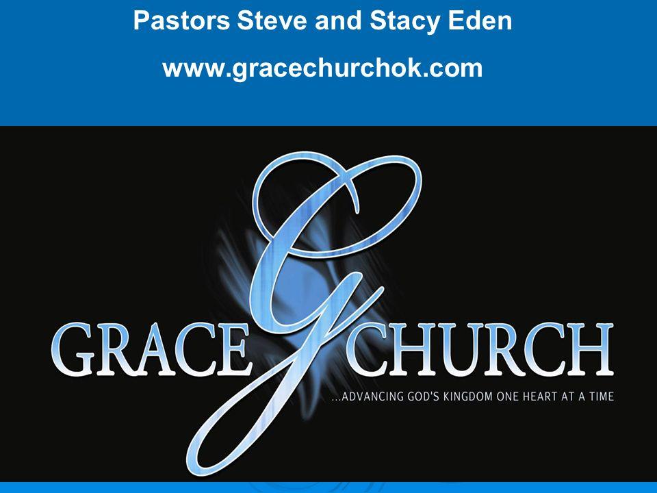 Pastors Steve and Stacy Eden