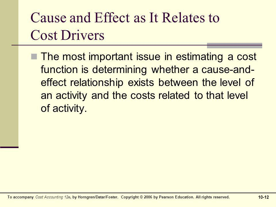 Cause and Effect as It Relates to Cost Drivers