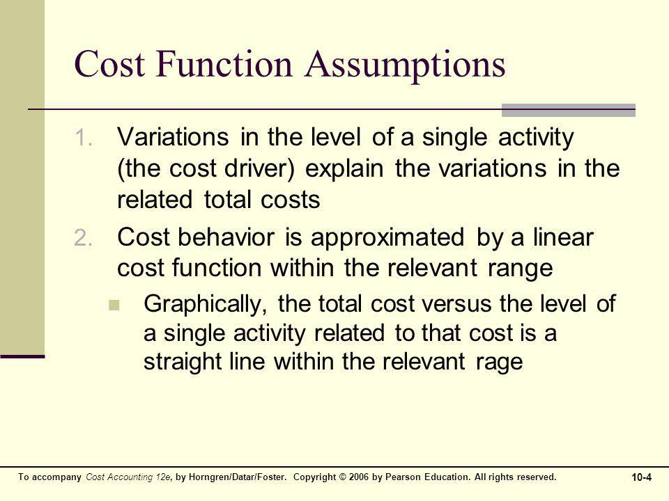 Cost Function Assumptions