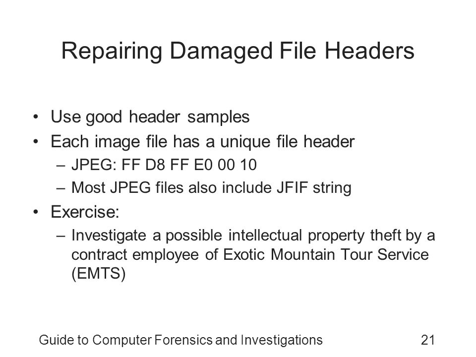 Repairing Damaged File Headers