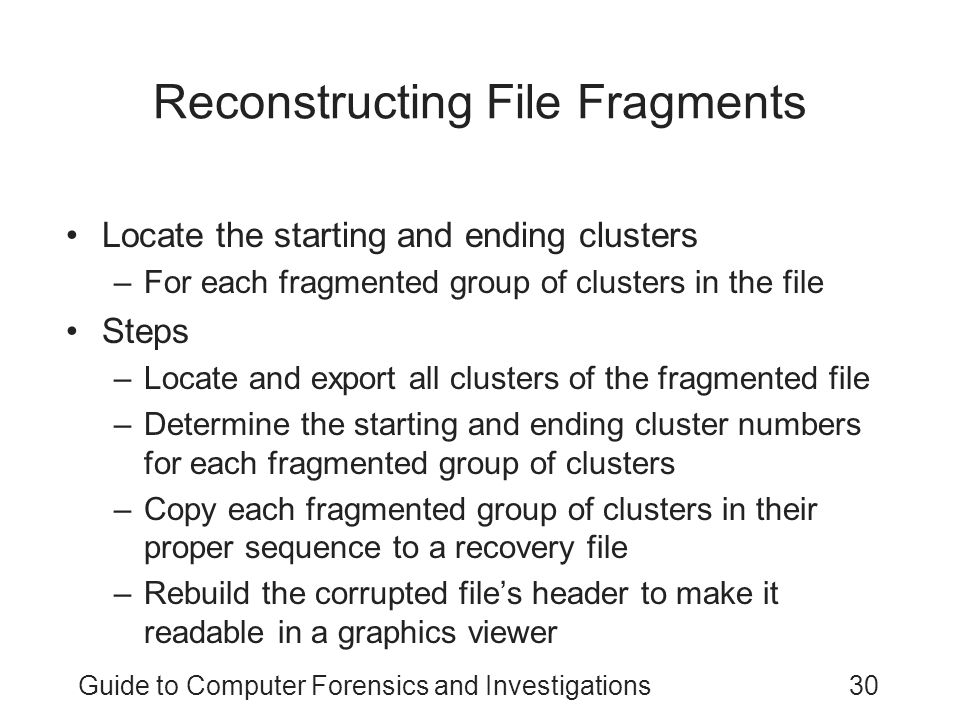 Reconstructing File Fragments