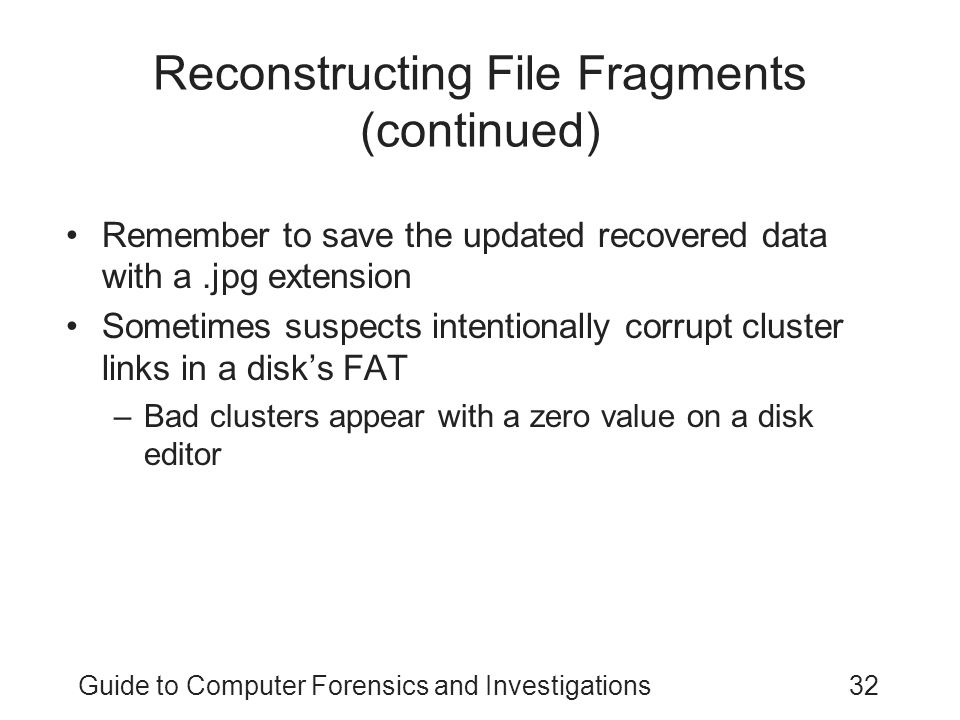 Reconstructing File Fragments (continued)