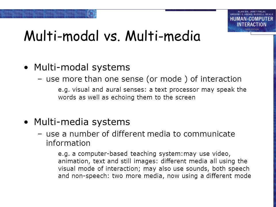 Multi-modal vs. Multi-media