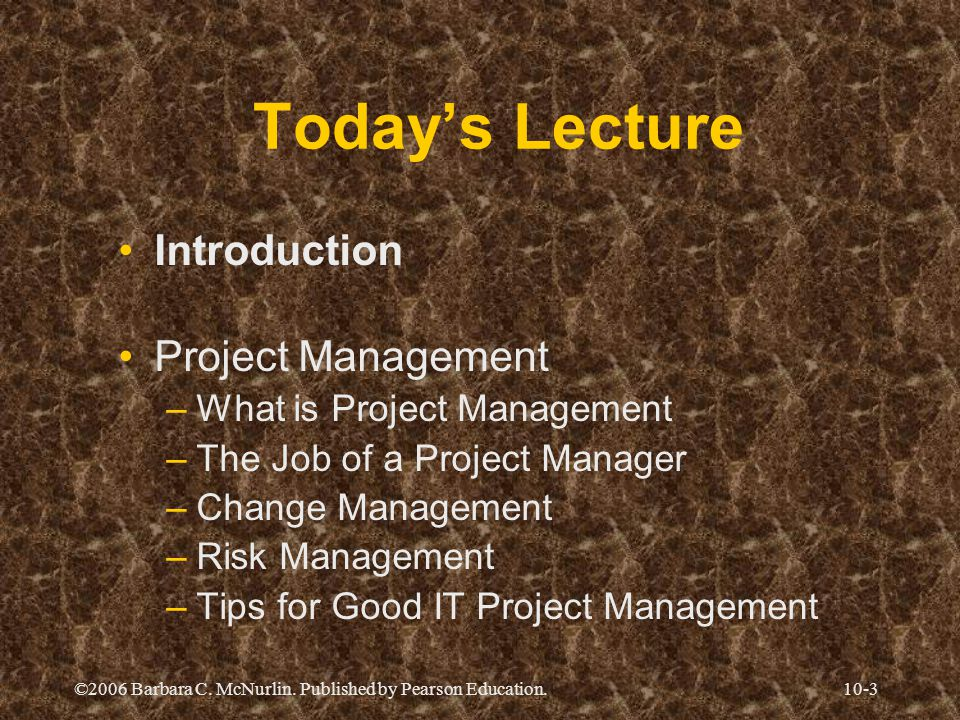 Today's Lecture Introduction Project Management