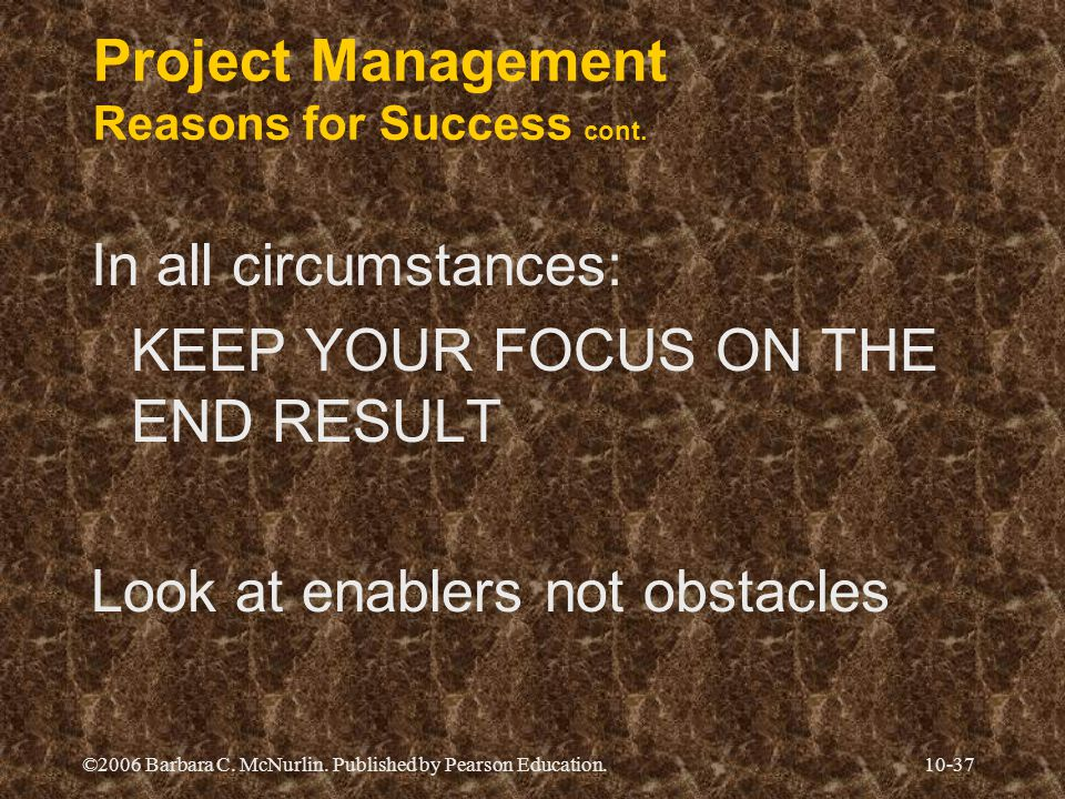 Project Management Reasons for Success cont.