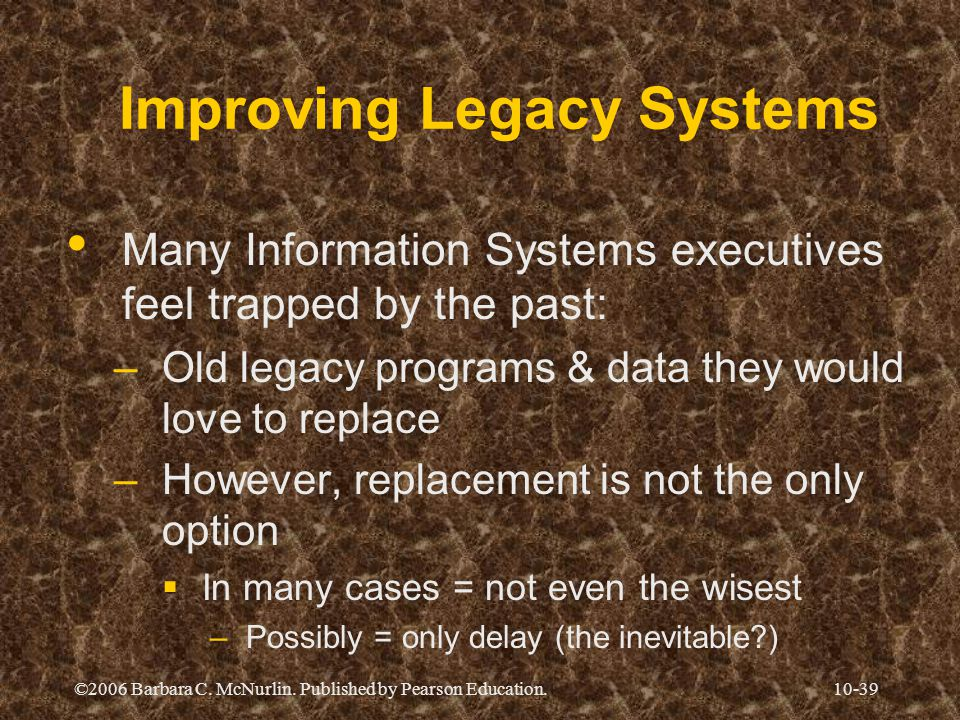 Improving Legacy Systems