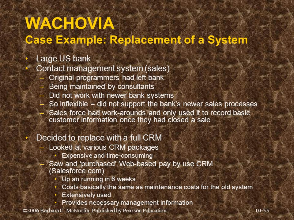 WACHOVIA Case Example: Replacement of a System