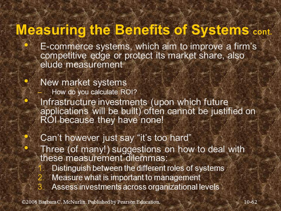 Measuring the Benefits of Systems cont.
