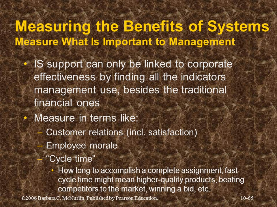 Measuring the Benefits of Systems Measure What Is Important to Management