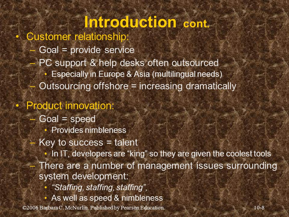 Introduction cont. Customer relationship: Product innovation: