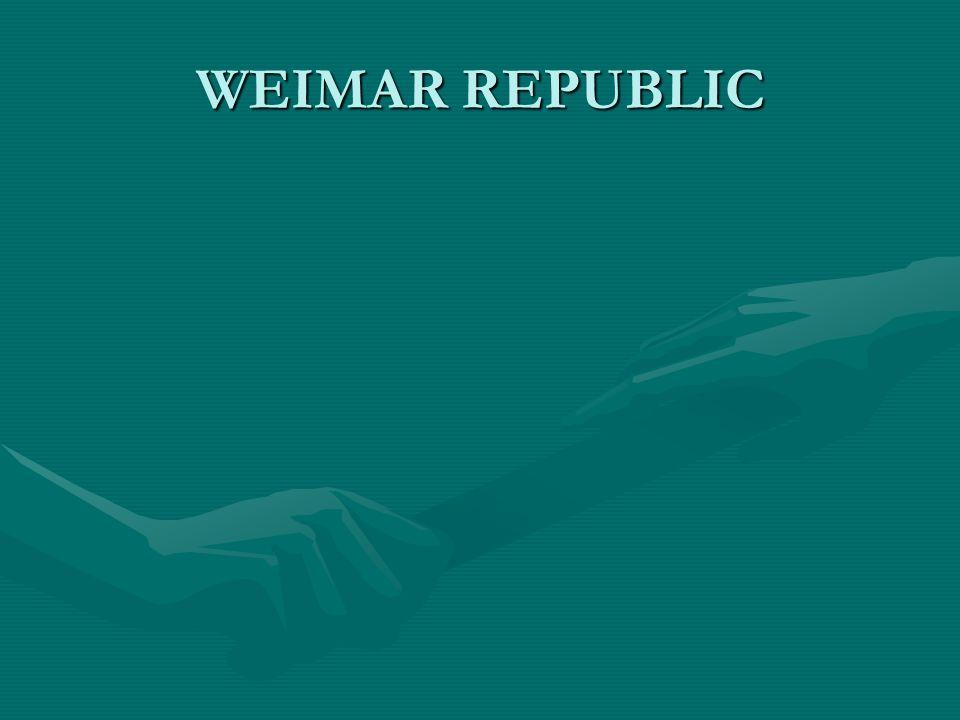 WEIMAR REPUBLIC