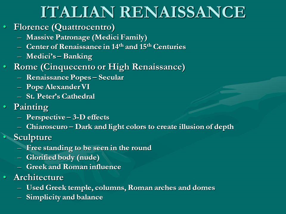ITALIAN RENAISSANCE Florence (Quattrocentro)